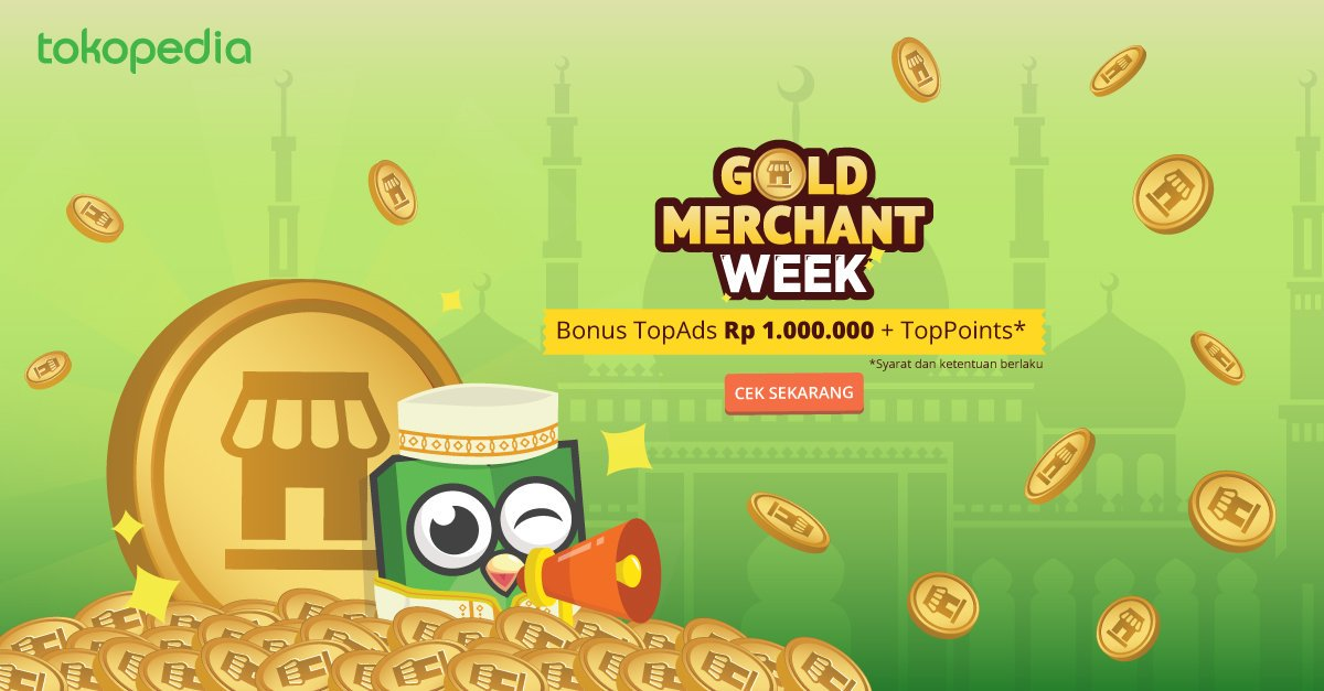 9 Keuntungan Gold Merchant Tokopedia Bagi Penjual
